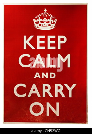 British wartime poster released in 1939, Keep Calm and Carry On, England, UK - Stock Photo
