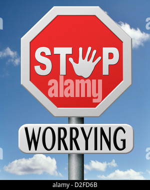 stop worrying no worries keep calm and dont panic, panicking wont help just think positive and overcome problems - Stock Photo