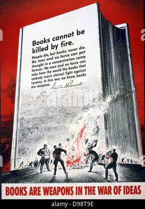 Books are Weapons in the War of Ideas': 1942 US World War II Anti-German poster showing Nazis burning books and - Stock Photo