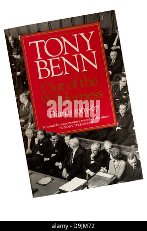 Out of the Wilderness - Diaries 1963-1967 is the first volume of Tony Benn's diaries, first published in 1987. - Stock Photo