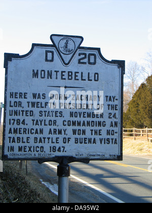 MONTEBELLO Here was born Zachary Taylor, twelfth president of the United States, November 24, 1784. Taylor, commanding - Stock Photo