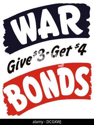 Vintage World War II propaganda poster. It reads, War Bonds Give $3 - Get $4. - Stock Photo