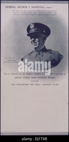 General George C. Marshall says Buy your share of War Bonds through the Uniform Payroll Savings Plan 348 - Stock Photo