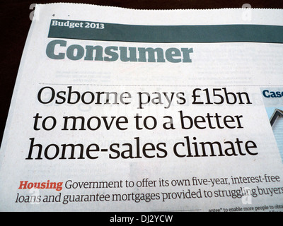 'Osborne pays £15bn to move to a better home-sales climate' article in Guardian 2013 Budget Special Consumer section - Stock Photo