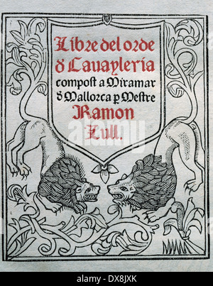 Ramon Llull (1235-1316). Spanish writer and philosopher. Book of Order of cavalry. Manuscript, 15th century. Title - Stock Photo