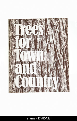 Trees for Town and Country - A comprehensive selection of trees suitable for general cultivation in Britain by Brenda - Stock Photo