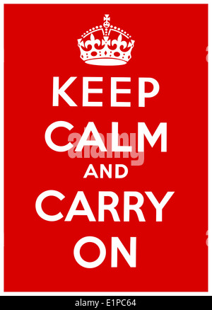'Keep Calm and Carry On' a motivational propaganda poster produced by the British government in 1939, at the beginning - Stock Photo
