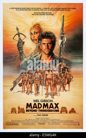 MAD MAX BEYOND THUNDERDOME, US poster art, Tina Turner, Mel Gibson, 1985, ©Warner Brothers/courtesy Everett Collection - Stock Photo