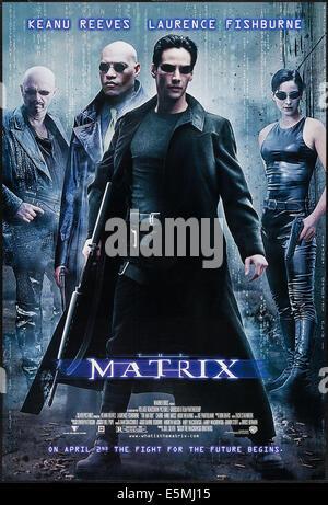 THE MATRIX, l-r: Joe Pantoliano, Laurence Fishburne, Keanu Reeves, Carrie-Anne Moss on US poster art, 1999, ©Warner - Stock Photo