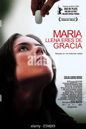 MARIA FULL OF GRACE, (aka MARIA LLENA ERES DE GRACIA), Spanish poster art, Catalina Sandino Moreno, 2003. ©Fine - Stock Photo