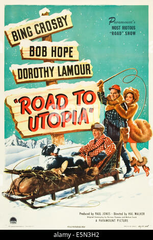 ROAD TO UTOPIA, from left: Bing Crosby, Bob Hope, Dorothy Lamour, 1946. - Stock Photo