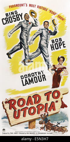 ROAD TO UTOPIA, from top left: Bing Crosby, Bob Hope, Dorothy Lamour, 1946 - Stock Photo