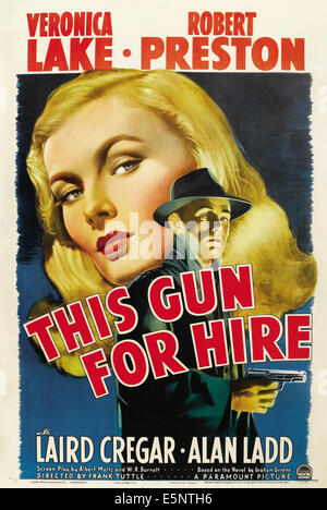 THIS GUN FOR HIRE, Veronica Lake, Alan Ladd, 1942, movie poster - Stock Photo