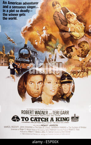 TO CATCH A KING, US poster art, from left: Robert Wagner, Teri Garr, Horst Janson, 1984 - Stock Photo
