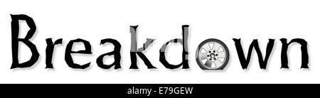 A flat tyre on an aluminum wheel as the O on BREAKDOWN - Stock Photo