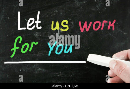 let us work for you concept - Stock Photo