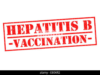 HEPATITIS B VACCINATION red Rubber Stamp over a white background. - Stock Photo