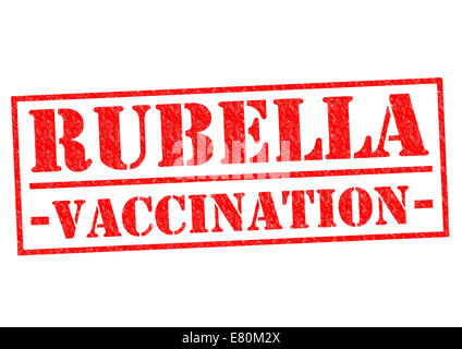 RUBELLA VACCINATION red Rubber Stamp over a white background. - Stock Photo
