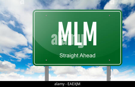 MLM on Highway Signpost. - Stock Photo