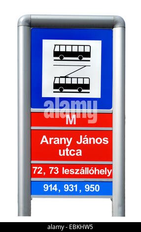 Budapest, Hungary. Bus and Trolleybus stop sign in Arany Janos utca (street) - Stock Photo