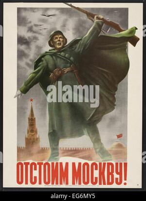 Defend Moscow! Soviet World War 2 poster of 1941. It exhorts Russians to defend their capital against German invaders. - Stock Photo