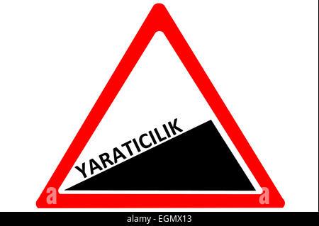 Creativity Turkish yaraticilik increasing warning road sign isolated on white background - Stock Photo