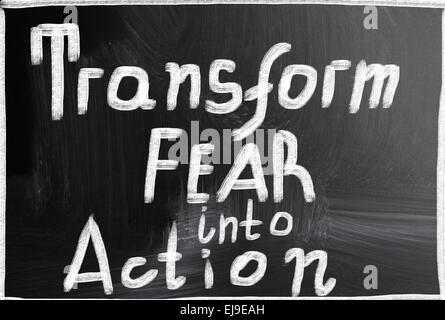 transform fear into action - Stock Photo