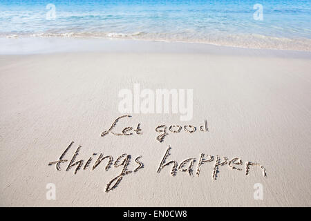 Let good things happen - Stock Photo
