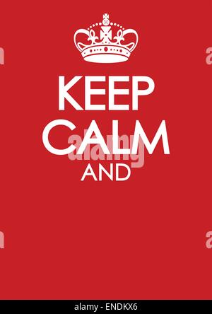 Keep Calm And Carry On Poster Stock Vector Art Illustration