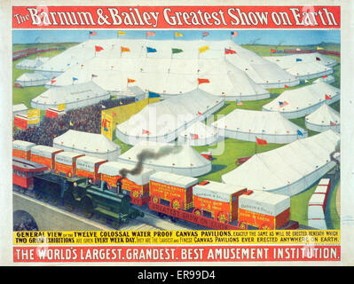 The Barnum & Bailey greatest show on Earth, the world's largest, grandest, best amusement institution. Date - Stock Photo