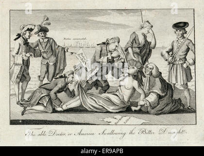 The able doctor, or, America swallowing the bitter draught. Cartoon shows Lord North, with the Boston Port Bill - Stock Photo
