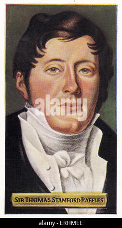 Sir Thomas Stamford Raffles - Jamaican-born British politician. TSR: 6 July 1781 – 5 July 1826.  Founded the city - Stock Photo