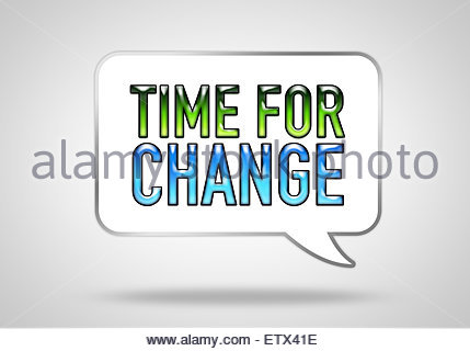 time for change - speech balloon concept - Stock Photo