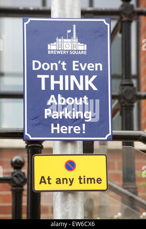 Don't even think about parking here sign at Brewery Square, Dorchester South, Dorset in June - Stock Photo
