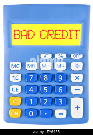 Calculator with BAD CREDIT on display isolated on white background - Stock Photo