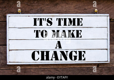 It's time to make a Change Inspirational message written on vintage wooden board. Motivation concept image - Stock Photo