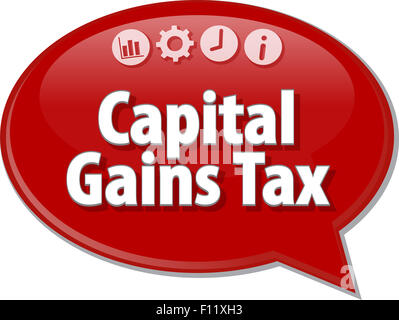 Speech bubble dialog illustration of business term saying Capital Gains Tax - Stock Photo