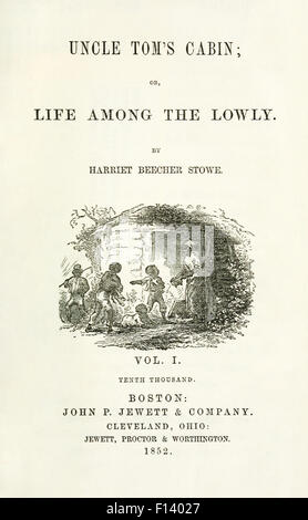 Title page from Volume 1 US First Edition of 'Uncle Tom's Cabin; or, Life Among the Lowly' by Harriet Beecher Stowe - Stock Photo