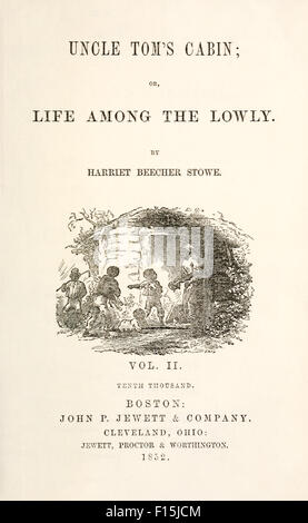 Title page from Volume 2 US First Edition of 'Uncle Tom's Cabin; or, Life Among the Lowly' by Harriet Beecher Stowe - Stock Photo
