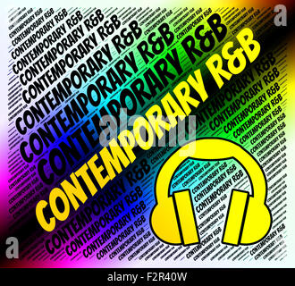 Contemporary R&B Indicating Rhythm And Blues And Modern Day - Stock Photo