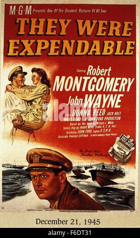 RELEASE DATE: December 20, 1945. MOVIE TITLE: They Were Expendable. STUDIO: Metro-Goldwyn-Mayer (MGM). PLOT: In - Stock Photo