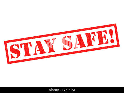 STAY SAFE! red Rubber Stamp over a white background. - Stock Photo