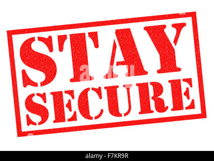 STAY SECURE red Rubber Stamp over a white background. - Stock Photo