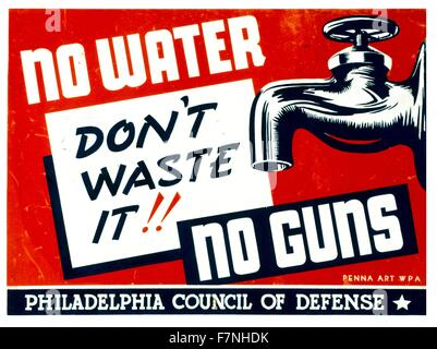 No water - no guns Don't waste it!!  American World War Two propaganda poster by William Tasker, for the US Federal - Stock Photo