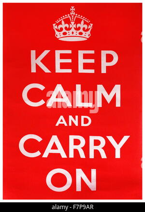 World war two British propaganda poster. 'Keep Calm and Carry On' 1942 - Stock Photo