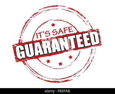It s safe guaranteed - Stock Photo