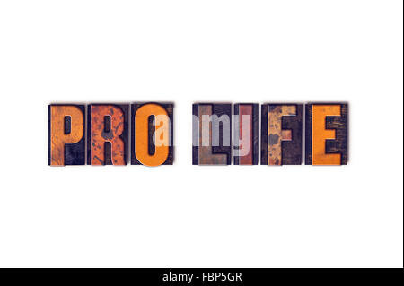 The word 'Pro Life' written in isolated vintage wooden letterpress type on a white background. - Stock Photo