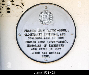 Plaque recording the house of Francis Crow a clockmaker and his son Edward, a former mayor of Faversham. - Stock Photo