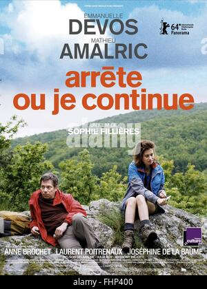 MATHIEU AMALRIC & EMMANUELLE DEVOS POSTER IF YOU DON'T I WILL; ARRETE OU JE CONTINUE (2014) - Stock Photo