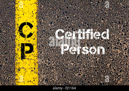 Concept image of Business Acronym CP Certified Person written over road marking yellow paint line - Stock Photo